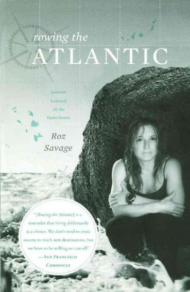 Rowing the Atlantic : lessons learned on the open ocean /