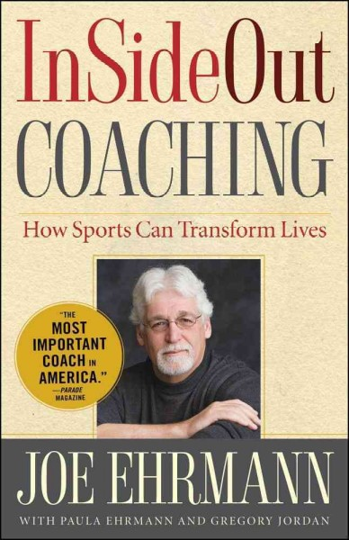 InSideOut coaching : how sports can transform lives /