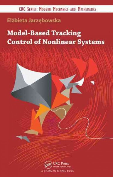 Model-based tracking control of nonlinear systems /