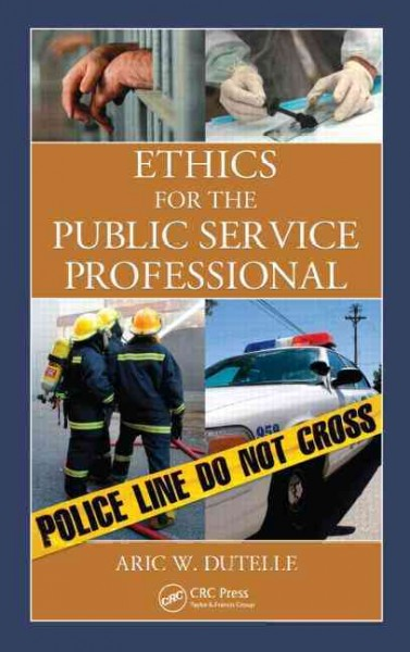 Ethics for the public service professional /