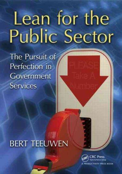 Lean for the public sector : : the pursuit of perfection in government services