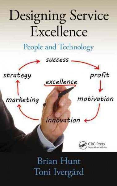 Designing service excellence : : people and technology