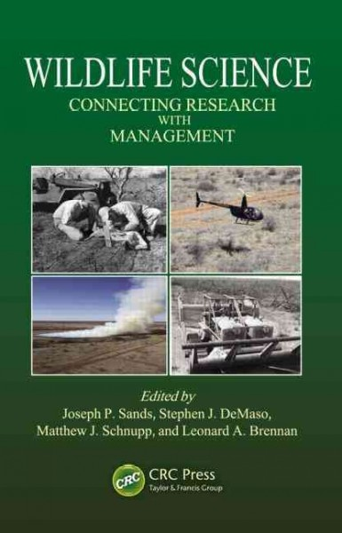 Wildlife science : connecting research with management