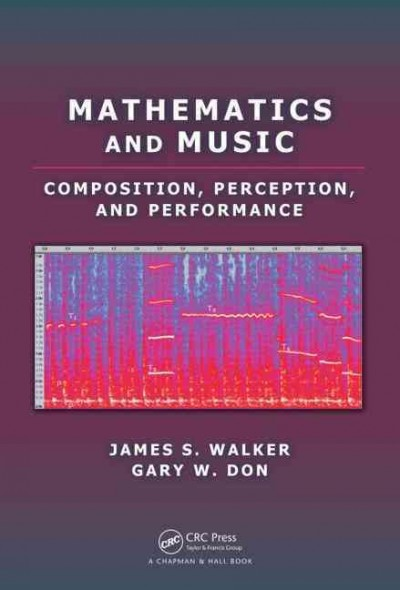 Mathematics and music : composition, perception, and performance