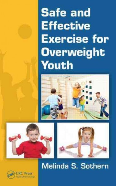 Safe and effective exercise for overweight youth /