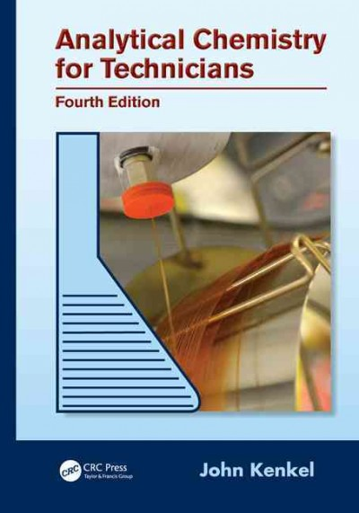Analytical chemistry for technicians /