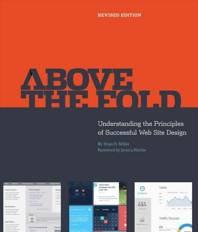 Above the fold : understanding the principles of successful web site design /