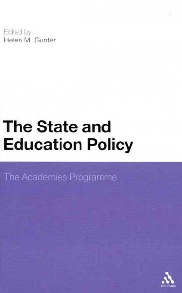 The state and education policy : the academies programme /