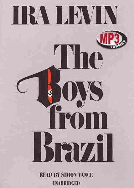 The boys from Brazil [錄音資料]