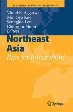 Northeast Asia:ripe for integration?
