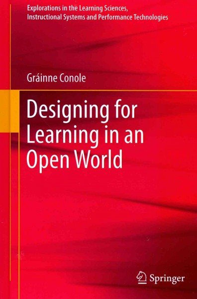 Designing for learning in an open world /