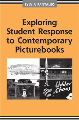 Exploring student response to contemporary picturebooks /