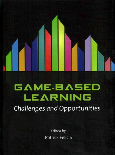 Game-based learning : challenges and opportunities