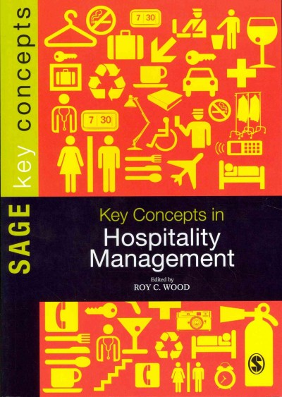Key concepts in hospitality management /