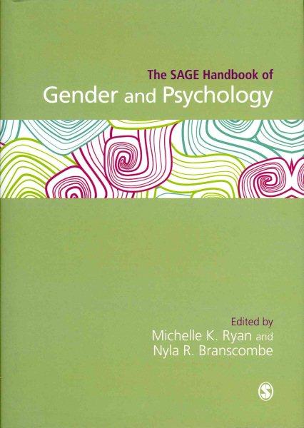 The SAGE handbook of gender and psychology /