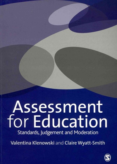 Assessment for education : standards, judgement and moderation /