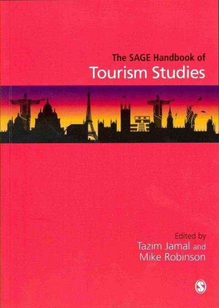The SAGE handbook of tourism studies /