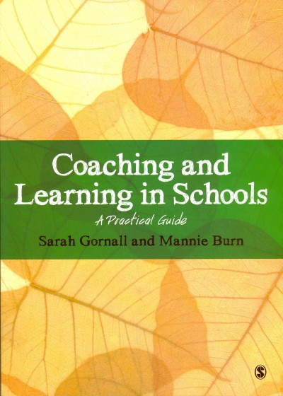 Coaching and learning in schools : a practical guide /