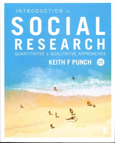 Introduction to social research : quantitative & qualitative approaches /