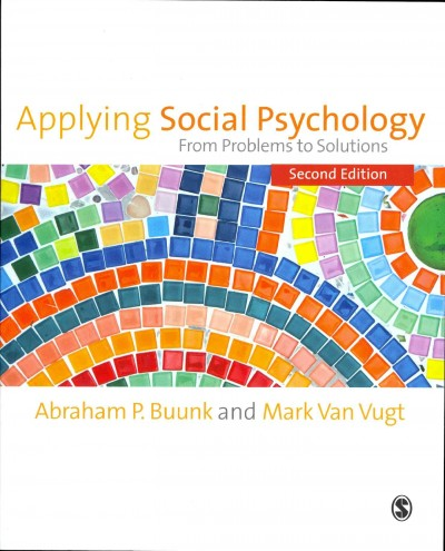 Applying social psychology : from problems to solutions /