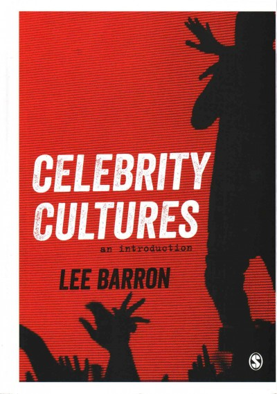 Celebrity cultures : : an introduction