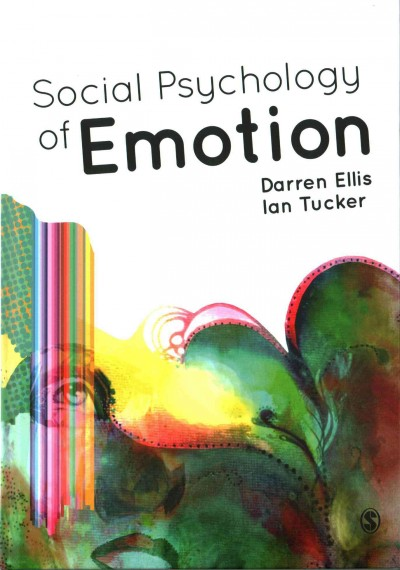 Social psychology of emotion /