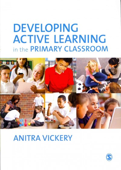 Developing active learning in the primary classroom /