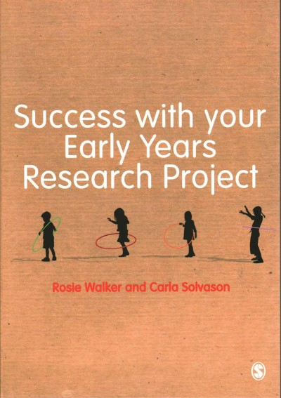 Success with your early years research project /