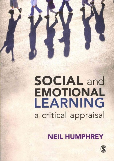 Social and emotional learning : a critical appraisal /