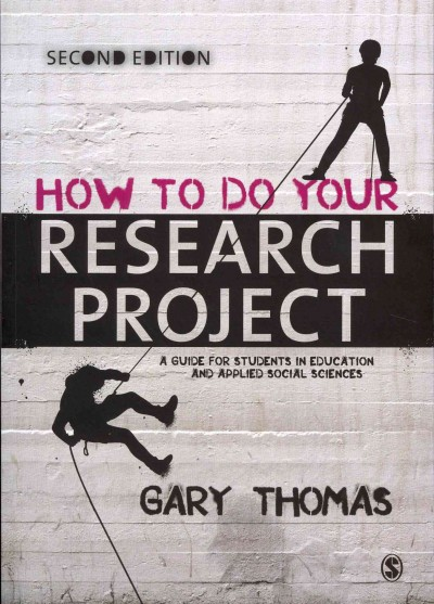 How to do your research project : a guide for students in education and applied social sciences /