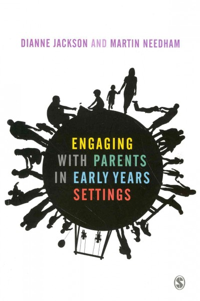 Engaging with parents in early years settings /