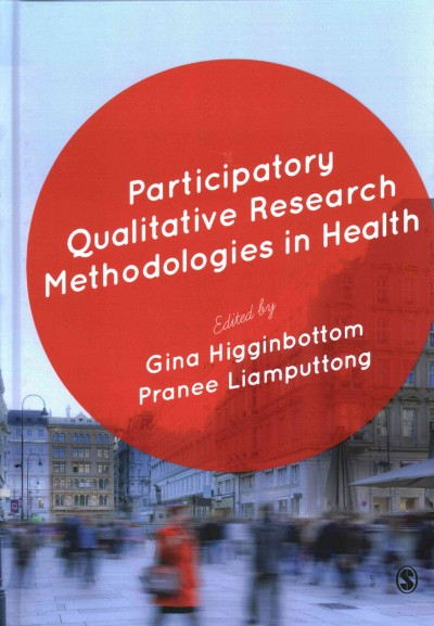 Participatory qualitative research methodologies in health /