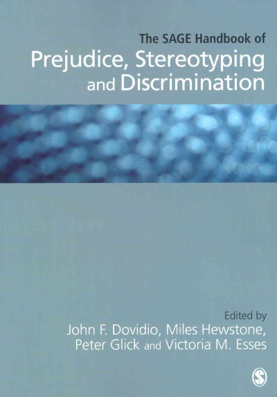 The SAGE handbook of prejudice, stereotyping and discrimination /