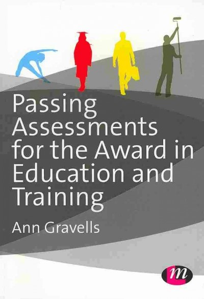 Passing assessments for the award in education and training /