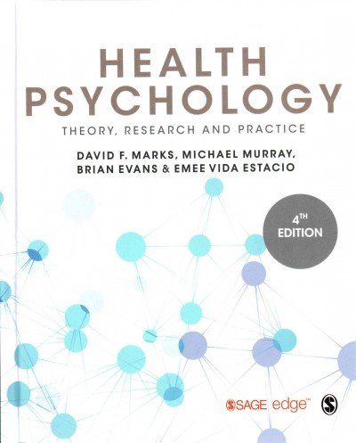 Health psychology : theory, research and practice /