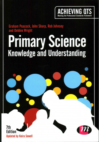 Primary science : knowledge and understanding /