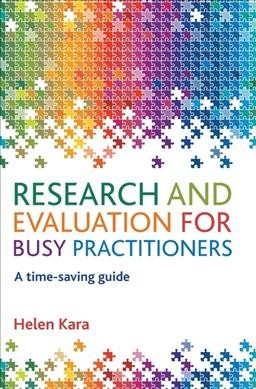 Research and evaluation for busy practitioners : a time-saving guide /