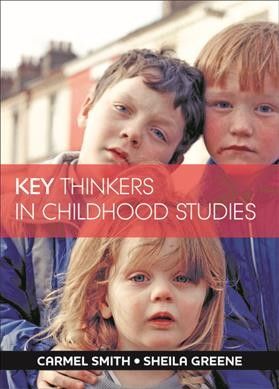 Key thinkers in childhood studies /