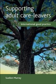 Supporting adult care-leavers : international good practice
