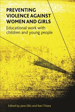 Preventing violence against women and girls : educational work with children and young people /