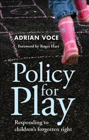 Policy for play : responding to children