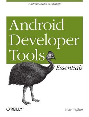 Android developer tools essentials /