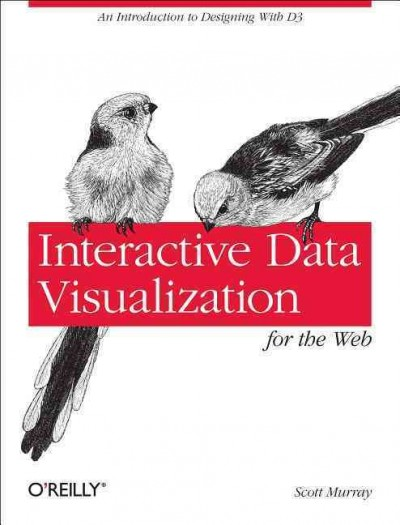 Interactive data visualization for the web /