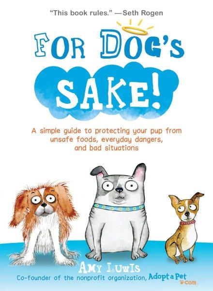 For Dog's Sake!