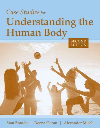 Case studies for understanding the human body /