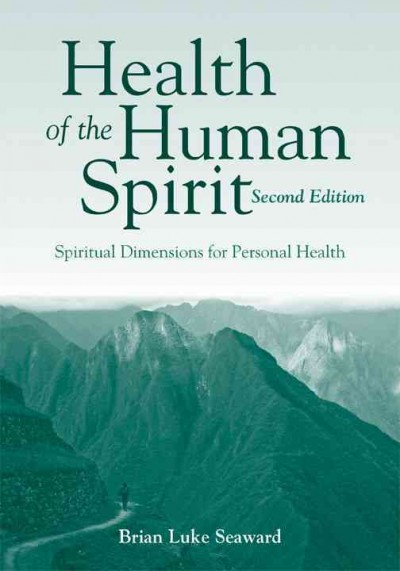 Health of the human spirit : spiritual dimensions for personal health /
