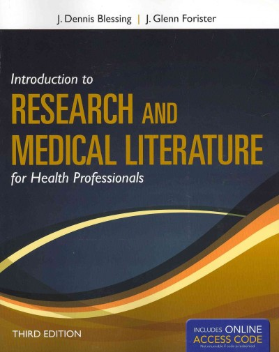 Introduction to research and medical literature for health professionals /
