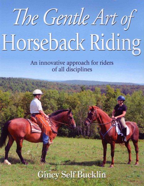 The gentle art of horseback riding /