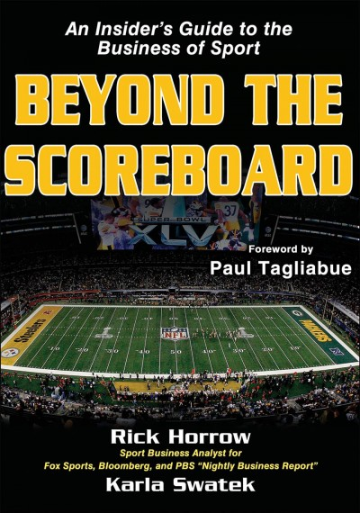 Beyond the scoreboard : an insider