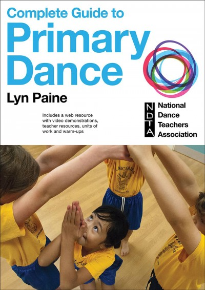 Complete guide to primary dance /